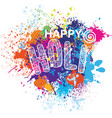 happy holi on the colorful background vector image
