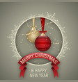 christmas and happy new year greeting card with vector image