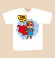 t-shirt print design superhero daughter vector image