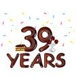 Happy birthday thirty nine 39 year vector image