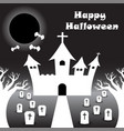 happy halloween - white castle under the black vector image