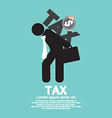 Tax On Businessmans Back vector image