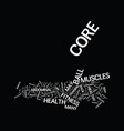 The core healthy lives text background word cloud vector image