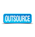 Outsource blue 3d realistic square isolated button vector image