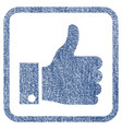 thumb up fabric textured icon vector image