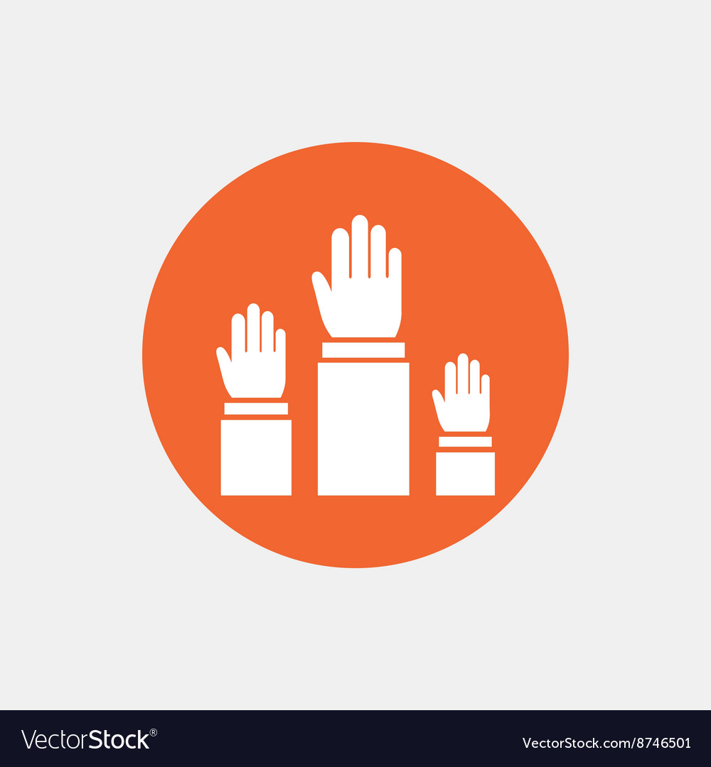 Election or voting sign icon hands raised up vector