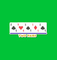 paper sticker on stylish background poker two vector image