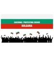 Cheering or Protesting Crowd Bulgaria vector image