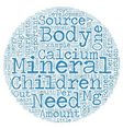 Minerals For Your Children Minor Yet Important vector image