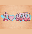 i love you graffiti style vector image