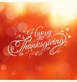 Typography happy thanksgiving autumn blur vector image