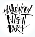 halloween night party lettering vector image