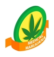 Medicinal marijuana label icon isometric 3d style vector image