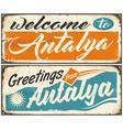 welcome to antalya retro souvenir signs set vector image vector image