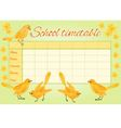 School timetable with yellow birds and daffodil vector image