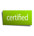 certified green paper sign on white background vector image