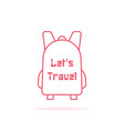let s travel with thin line backpack vector image