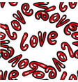 hand drawn word love seamless pattern on vector image