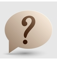 Question mark sign Brown gradient icon on bubble vector image