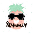 summer handwritten lettering cute pineapple with vector image