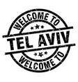 welcome to tel aviv black stamp vector image