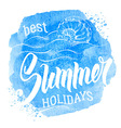 Best Summer Holiday vector image vector image