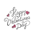 Happy Valentines day handmade calligraphy vector image