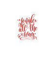 jingle all the way hand lettering holiday vector image