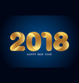 happy new year 2018 text design modern golden vector image