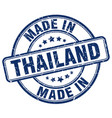 made in thailand blue grunge round stamp vector image