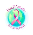 Breast cancer ribbon and world awareness women vector image