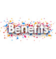 Benefits sign vector image