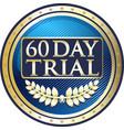 sixty da trial icon vector image vector image