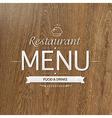 Retro Wood Restaurant Menu Design vector image