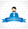 Happy Fathers Day greeting card design vector image