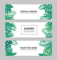 set of summer horizontal banners with tropical vector image vector image