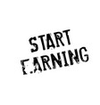 start earning rubber stamp vector image
