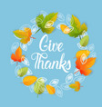 give thanks happy thanksgiving day autumn vector image