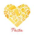 pasta and italian macaroni heart poster vector image