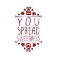 You spread sweetness vector image