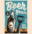 beer bottle and beer opener retro poster design vector image