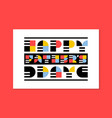 Flat style fathers day greeting card or poster vector image
