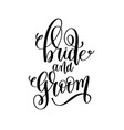bride and groom black and white hand lettering vector image
