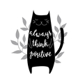 Always think positive vector image