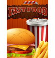 fast food poster with hamburger and drink vector image