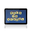Black Tablet PC with Back to School vector image