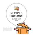 recipe book menu template cookbook cover boiling vector image