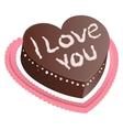Chocolate cake shape of heart I love you vector image