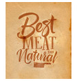 poster best meat craft vector image