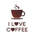 I love coffee vector image